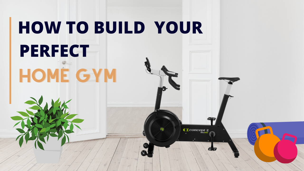 How-to Build-Your-Perfect-Home-GymHow-to Build-Your-Perfect-Home-Gym