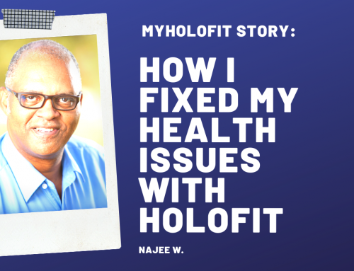 MyHOLOFIT Story: How I Fixed My Health Issues with HOLOFIT, by Najee W.