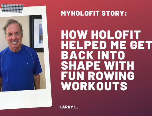 MyHOLOFIT Story: How HOLOFIT Helped Me Get Back Into Shape with Immersive, Interactive VR Rowing Workouts